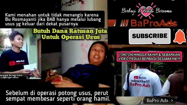 Youtuber BaPro Ads Ajak Bersama Bantu Rosmayanti Butuh Ratusan Juta Biaya Operasi Usus
