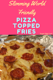 Slimming world pizza topped fries recipe