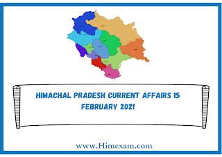 Himachal Pradesh Current Affairs 15 february 2021