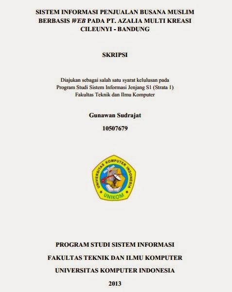 Contoh Skripsi Sistem Informasi S1 : contoh, skripsi, sistem, informasi, Skripsi, Sistem, Informasi, Penjualan, Busana, Muslim, Berbasis, Azalia, Multi, Kreasi, Cileunyi, Bandung, Materi, Teknik, Informatika