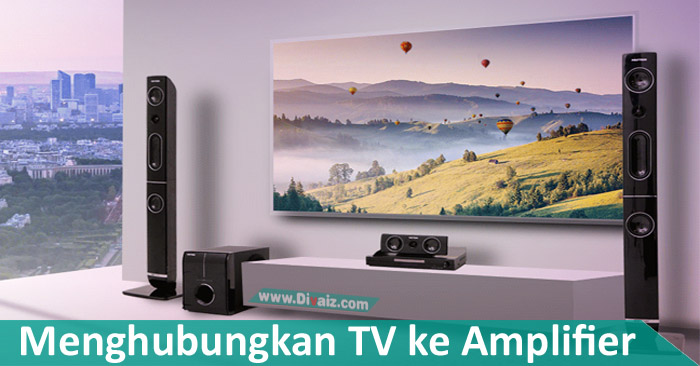 Cara Menghubungkan Kabel Audio TV ke Amplifier