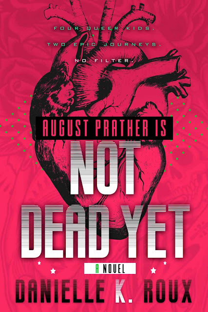 August Prather is Not Dead Yet by Danielle Roux