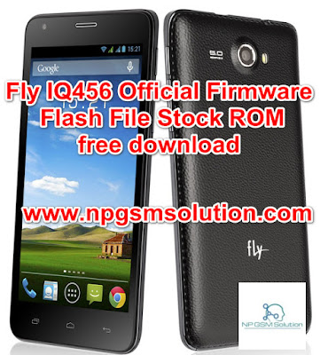 Fly IQ456 Official Firmware Flash File Stock ROM free download,Fly IQ456 flash file