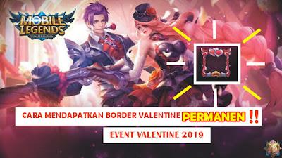 Event Valentine !! Border Valentine Permanen dan Gratis Mobile Legends