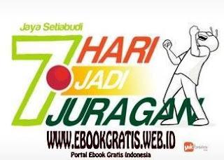Ebook 7 Hari Jadi Juragan