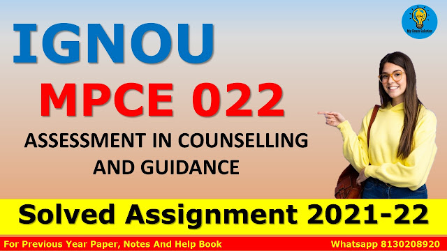 MPCE 022 ASSESSMENT IN COUNSELLING AND GUIDANCE Solved Assignment 2021-22