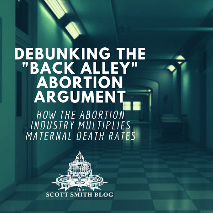 """Debunking the """"Back Alley Abortion"""" Argument: How the Abortion Industry Multiplies Maternal Death Rates"""