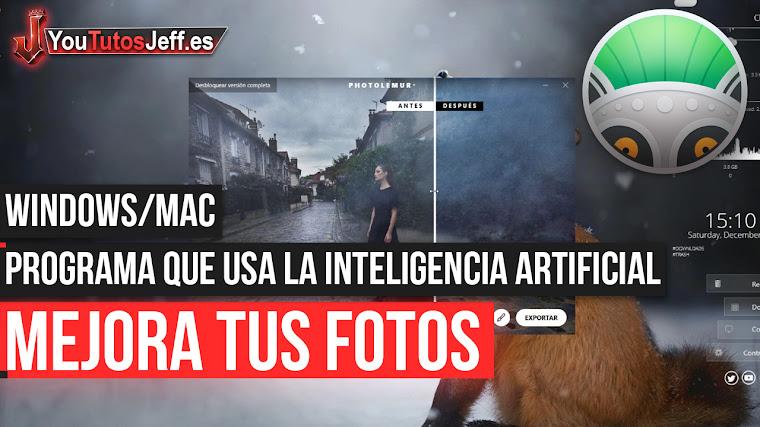 Mejora tus Fotos con este Potente Programa que usa la Inteligencia Artificial - Windows y Mac