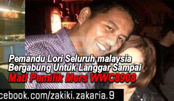 Pemandu Lori Seluruh malaysia Bergabung Untuk Langgar Sampai Mati Pemilik Mers WWC8908