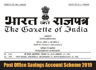 Post Office Savings Account Scheme 2019 - Gazette Notification
