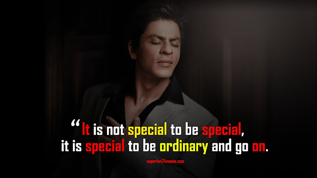 It is not special to be special, it is special to be ordinary and go on.