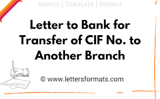 letter to bank manager for transfer of cif no