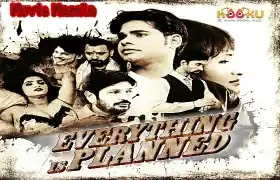 Everything is Planned Kooku WebSeries Story Star Cast Review Release Date
