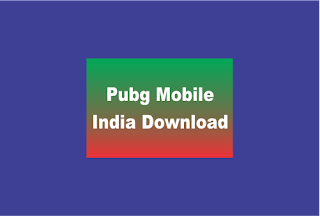 Pubg Mobile India Download, Download Pubg Mobile India