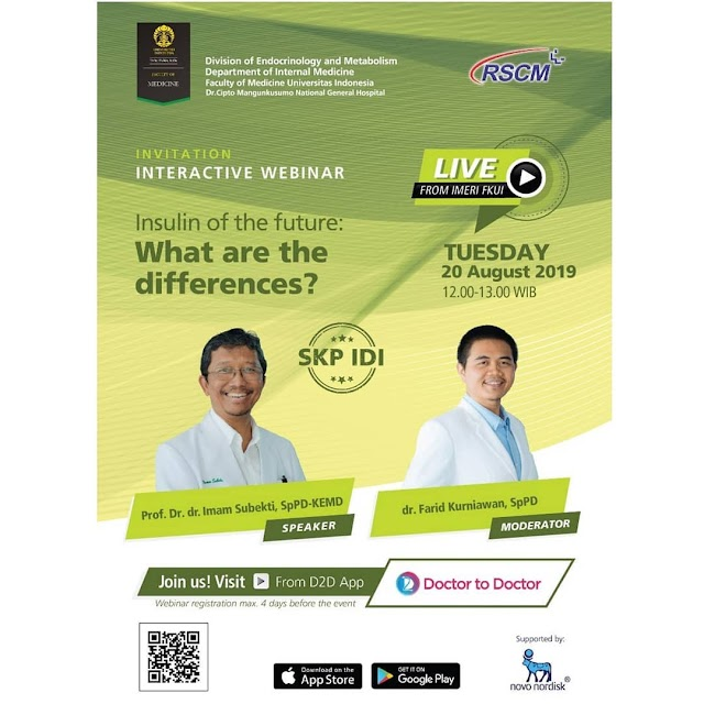 "Free SKP IDI: *"" Insulin of the future: What are the differences? ""* Selasa, 20 Agustus 2019 (12.00 - 13.00 WIB)"