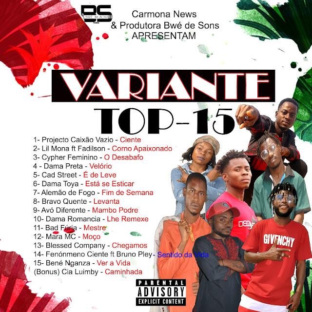 Carmona News & Produtora Bwe de Sons - Variante Top 15 (Álbum Vol.1)