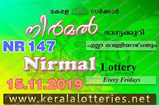 """KeralaLotteries.net, """"kerala lottery result 15 11 2019 nirmal nr 147"""", nirmal today result : 15-11-2019 nirmal lottery nr-147, kerala lottery result 15-11-2019, nirmal lottery results, kerala lottery result today nirmal, nirmal lottery result, kerala lottery result nirmal today, kerala lottery nirmal today result, nirmal kerala lottery result, nirmal lottery nr.147 results 15-11-2019, nirmal lottery nr 147, live nirmal lottery nr-147, nirmal lottery, kerala lottery today result nirmal, nirmal lottery (nr-147) 15/11/2019, today nirmal lottery result, nirmal lottery today result, nirmal lottery results today, today kerala lottery result nirmal, kerala lottery results today nirmal 15 11 19, nirmal lottery today, today lottery result nirmal 15-11-19, nirmal lottery result today 15.11.2019, nirmal lottery today, today lottery result nirmal 15-11-19, nirmal lottery result today 15.11.2019, kerala lottery result live, kerala lottery bumper result, kerala lottery result yesterday, kerala lottery result today, kerala online lottery results, kerala lottery draw, kerala lottery results, kerala state lottery today, kerala lottare, kerala lottery result, lottery today, kerala lottery today draw result, kerala lottery online purchase, kerala lottery, kl result,  yesterday lottery results, lotteries results, keralalotteries, kerala lottery, keralalotteryresult, kerala lottery result, kerala lottery result live, kerala lottery today, kerala lottery result today, kerala lottery results today, today kerala lottery result, kerala lottery ticket pictures, kerala samsthana bhagyakuri"""