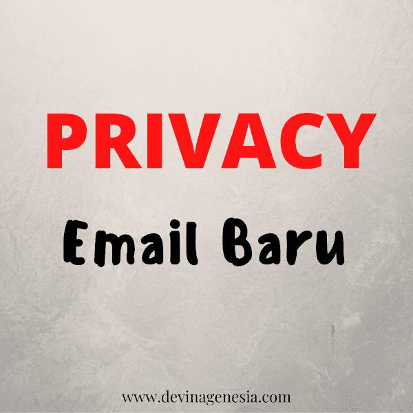 Privacy - Email Baru