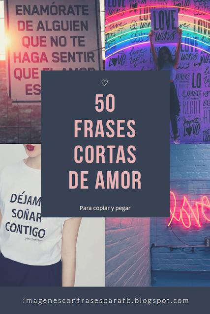 50 Frases cortas de Amor