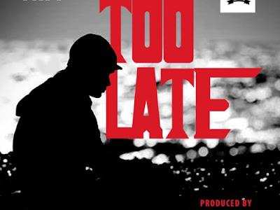 [Music + Video] Mr. P _ Too Late || naijamp3.com.ng