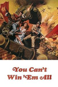 Watch You Can't Win 'Em All Online Free in HD