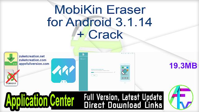 MobiKin Eraser for Android 3.1.14 + Crack