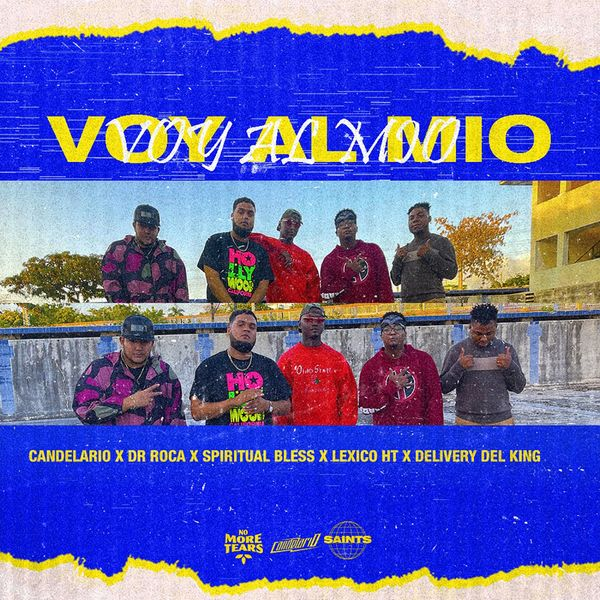 Candelario – Voy Al Mio (Feat.Dr. Roca,Spiritual Bless,Delivery del KingLexico Ht) (Single) 2021 (Exclusivo WC)