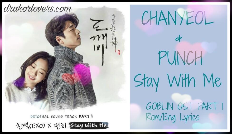 Lirik dan terjemahan lagu Chanyeol of EXO & Punch {Stay With