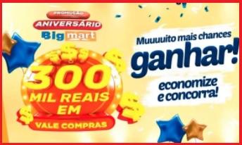 Promoção Aniversário 2021 Big Mart 300 Mil Reais em Prêmios