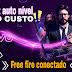 INTERNET AUTO NIVEL [BAIXO CUSTO] FREE FIE CONCTADO