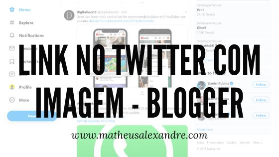 Link com imagem no Twitter - Blogger