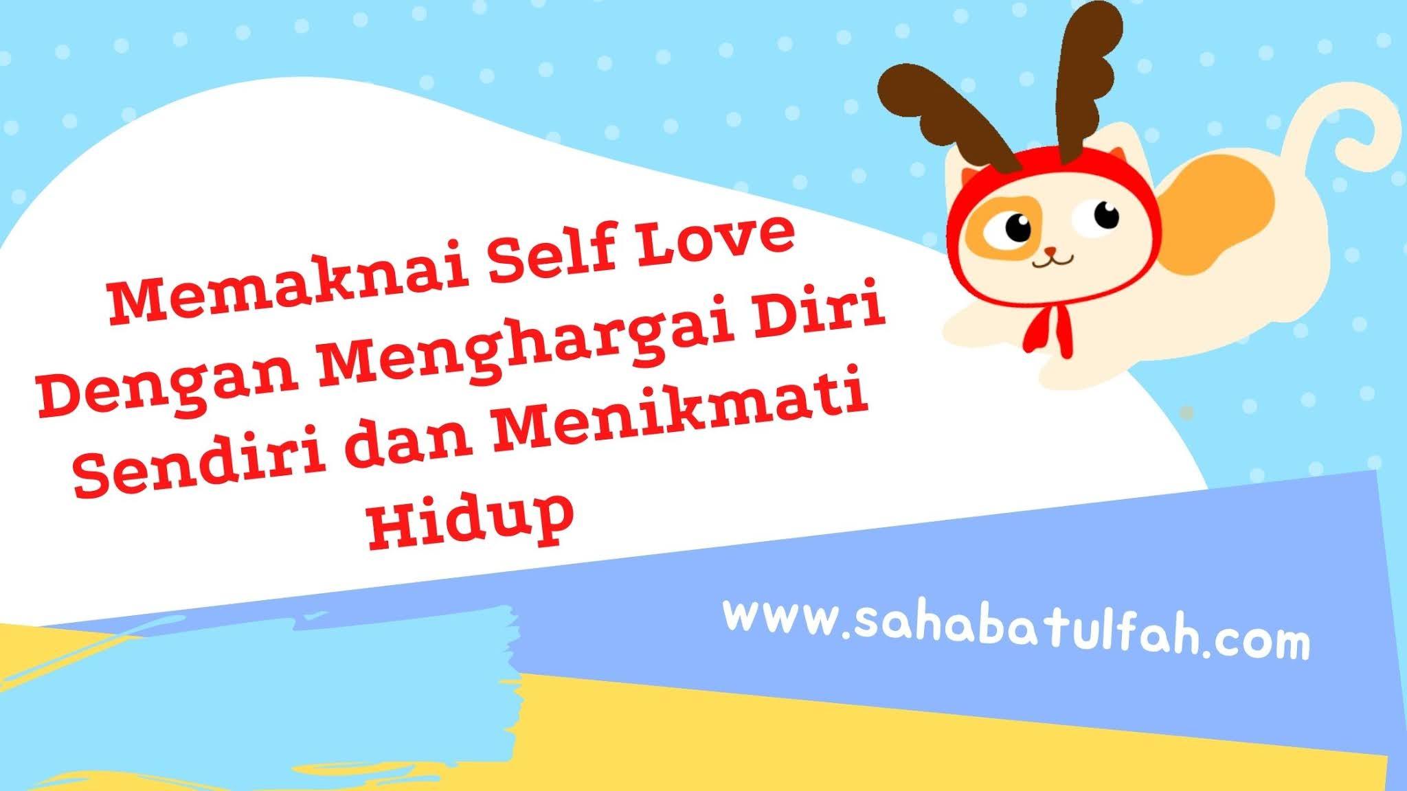 Self-Love-Sahabatulfah