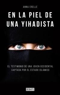 Reseña: En la piel de una yihadista, de Anna Erelle