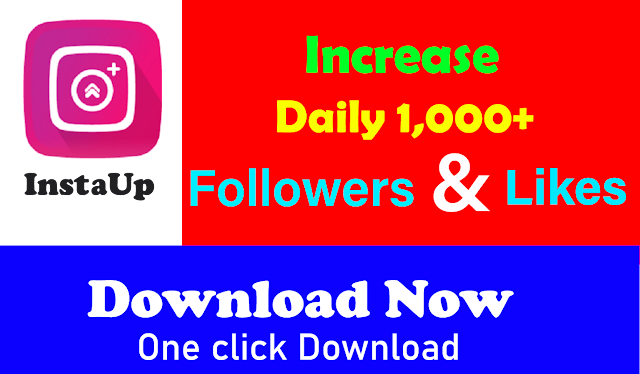 instaup increase follower and like
