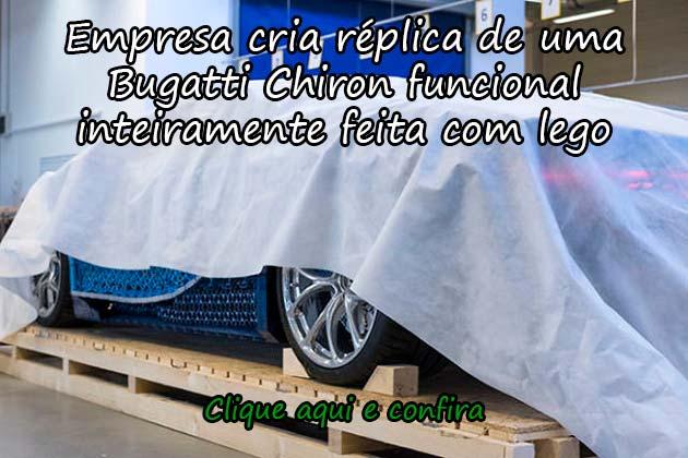 EMPRESA CRIA RÉPLICA DE UMA BUGATTI CHIRON FUNCIONAL INTEIRAMENTE FEITA COM LEGO