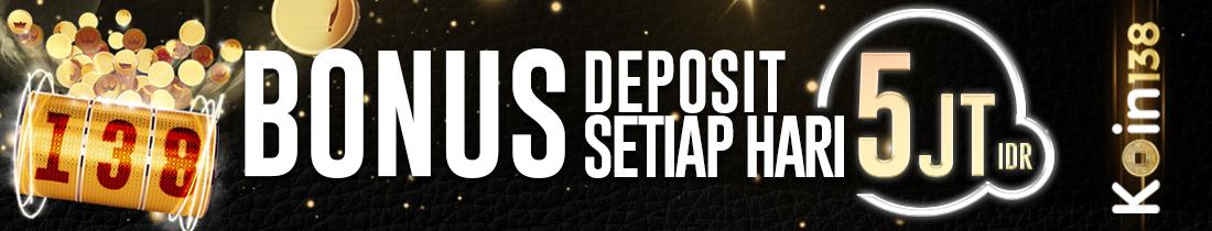 Bonus Deposit 5 Juta