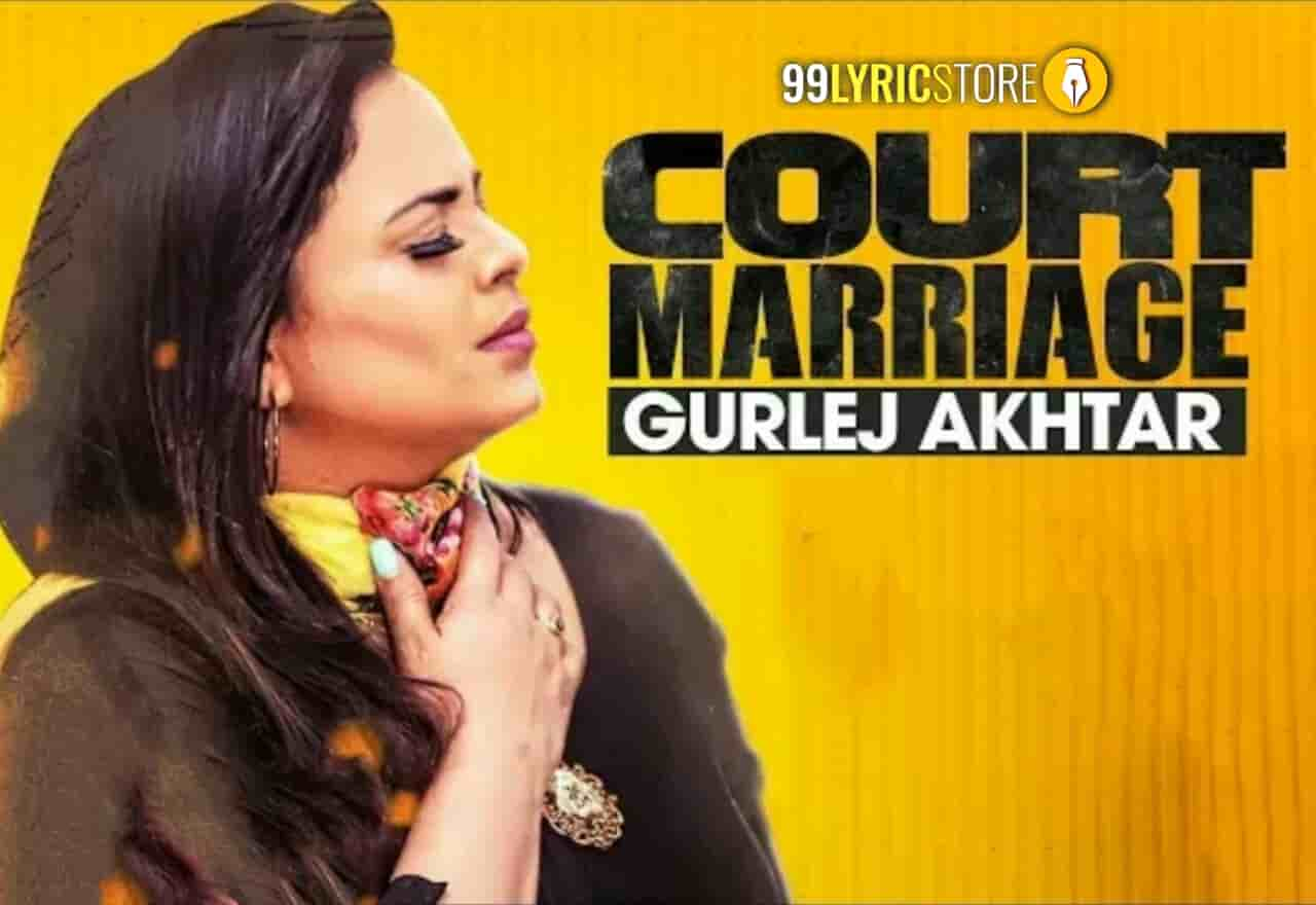 Court marriage Punjabi Song sung by Gurlez Akhtar