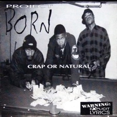 Project Born - Crap Or Natural (2019) - Album Download, Itunes Cover, Official Cover, Album CD Cover Art, Tracklist, 320KBPS, Zip album