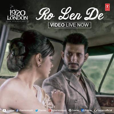 Aaj Ro Len De - 1920 London (2016)