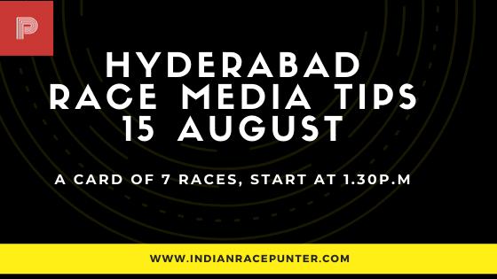 Hyderabad Race Media Tips 15 August