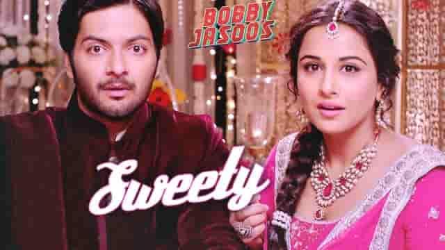 sweety lyrics-bobby jasoos, sweety lyrics monali thakur, sweety lyrics Aishwarya Nigam, sweety song lyrics bobby jasoos,