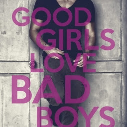 Good girls love bad boys, tome 2 de Alana Scott