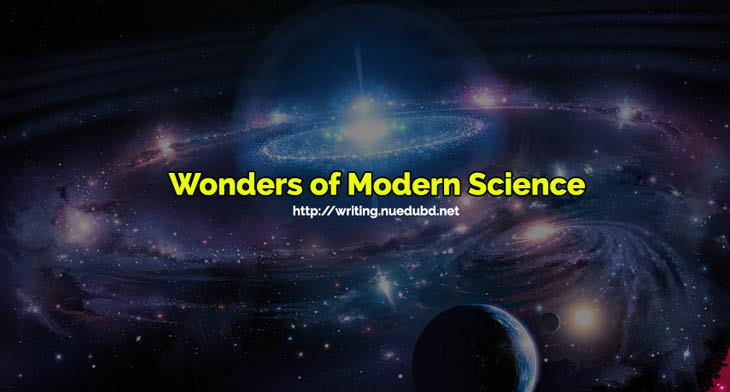marvels of modern science essay  mistyhamel modern science essay short on wonders of