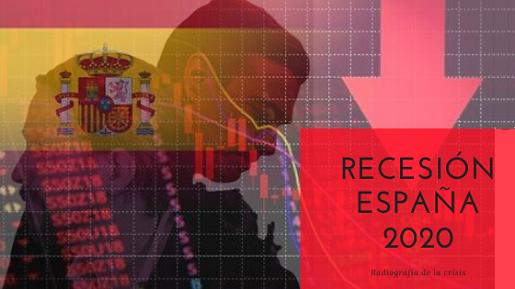 Crisis económica España 2020. Radiografía de una recesión por sorpresa