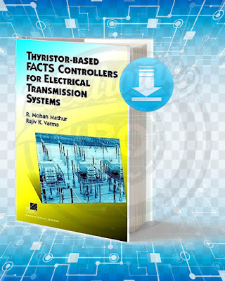 Free Book Thyristor-Based FACTS Controllers for Electrical Transmission Systems pdf.