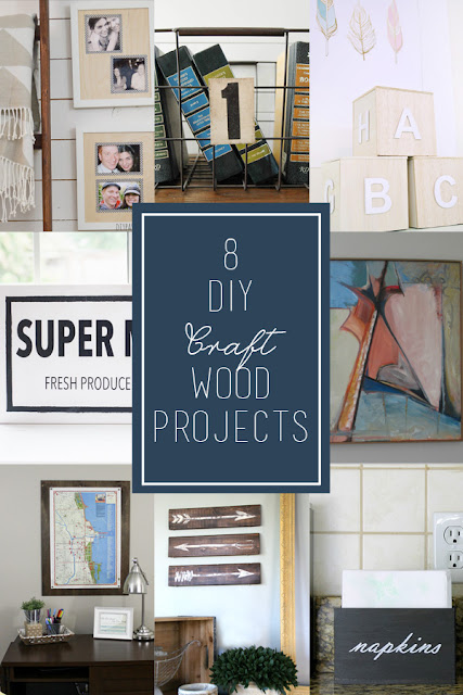 8 DIY Craft Wood Projects | #monthlydiychallenge