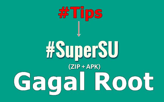 GAGAL ROOTING??? Ini Tips Mengatasi Gagal Root/Android Gak Bisa Di Root !