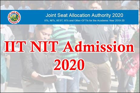 IIT NIT Admission 2020