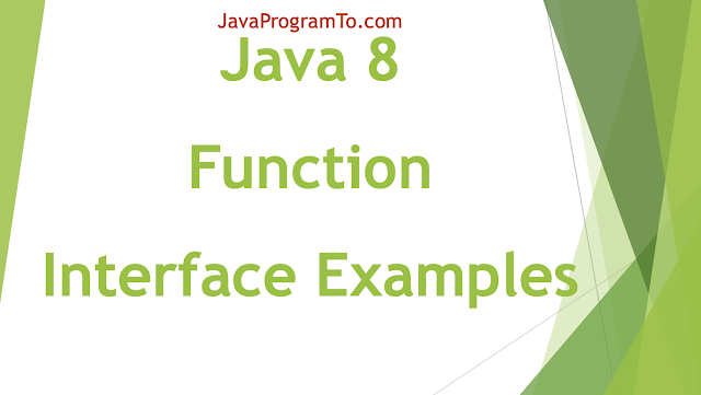 Java 8 Function Examples (apply() and Chain Methods andThen(), identity())