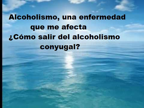 Supera el Alcoholismo Conyugal - Alexa G.